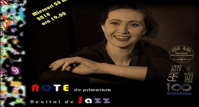 """EVENIMENT /  """"Note de Primăvară"""" – Recital de JAZZ"""