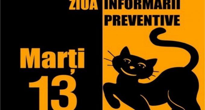"""""""Ziua Informării Preventive"""": Ghinionul poate fi prevenit! Fiţi prevăzători!"""