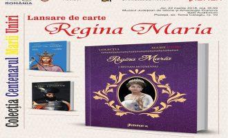 """Lansare de carte: """"Regina Maria"""", de Cristian Moșneanu"""